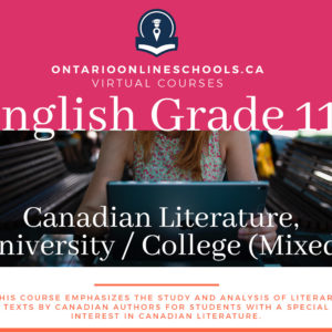English, Grade 11 Canadian Literature, University / College (Mixed)