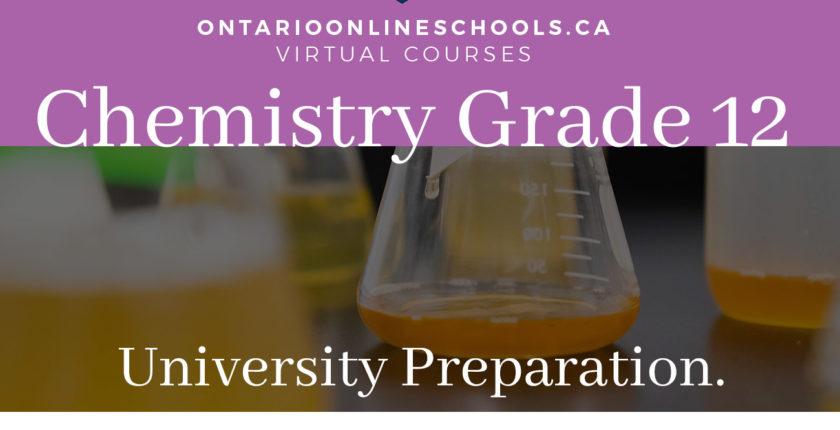 Chemistry, Grade 12, University Preparation