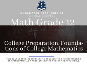 Grade 12, College Preparation, Foundations of College Mathematics
