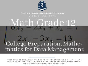Grade 12, College Preparation, Mathematics for Data Management