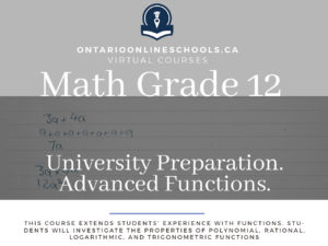 Grade 12 University Preparation. Advanced Functions.