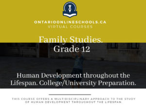 Grade 12, Social Studies and the Humanities. Human Development throughout the Lifespan. University/College Preparation, HHG4M
