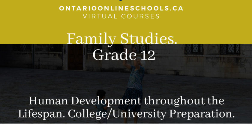 Grade 12, Social Studies and the Humanities. Human Development throughout the Lifespan. University/College Preparation, HHG4M