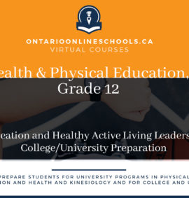 Grade 12, Health and Physical Education. Recreation and Healthy Active Living Leadership. University/College Preparation, PLF4M