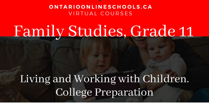 Working With Infants and Young Children, Grade 11 College Preparation HPW3C