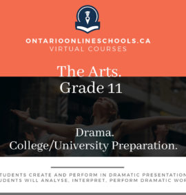 Grade 11, The Arts. Drama. University/College Preparation, ADA3M