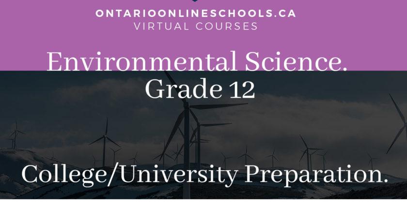 Grade 11, Science. Environmental Science. University/College Preparation, SVN3M