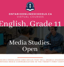 Grade 11, English. Media Studies. Open, EMS3O