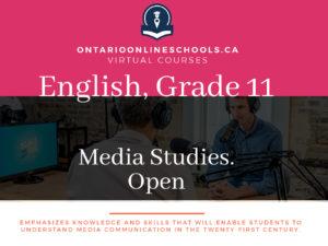 Grade 11, English. Media Studies. Open, EMS3O