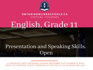 Grade 11, English. Presentation and Speaking Skills. Open, EPS3O