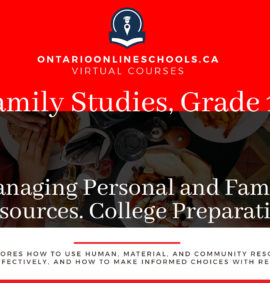 Grade 11, Canadian and World Studies. Managing Personal and Family Resources. College Preparation, HIR3C