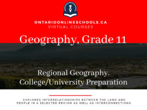 Grade 11, Canadian and World Issues. Regional Geography. University/College Preparation, CGB3M