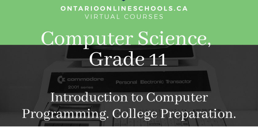 Grade 11, Computer Science. Introduction to Computer Programming. College Preparation, ISC3C