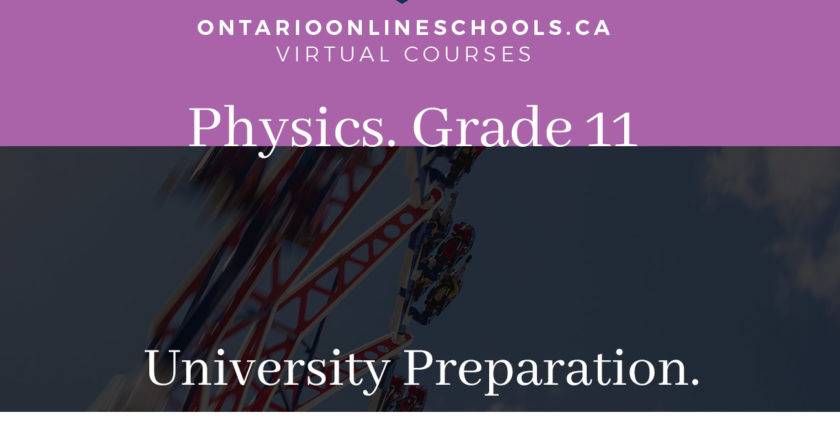 Grade 11, Science. Physics. University Preparation, SPH3U
