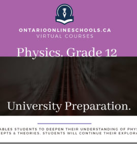 Grade 12, Science. Physics. University Preparation, SPH4U