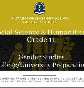 Grade 11, Social Studies and the Humanities. Gender Studies. University/College Preparation, HSG3M