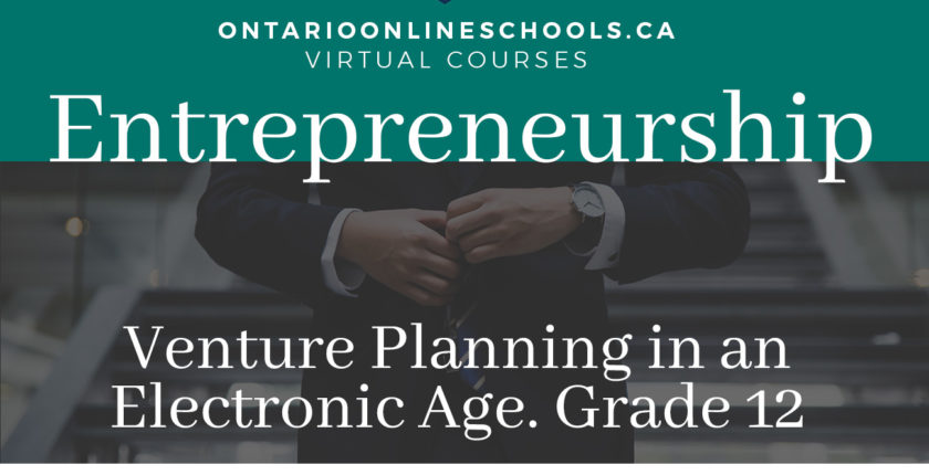 Entrepreneurship:Venture Planning in an Electronic Age, Grade 12, College Preparation