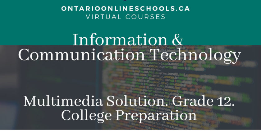 Information and Communication Technology: Multimedia Solutions . Grade 12, College Preparation BTX4C