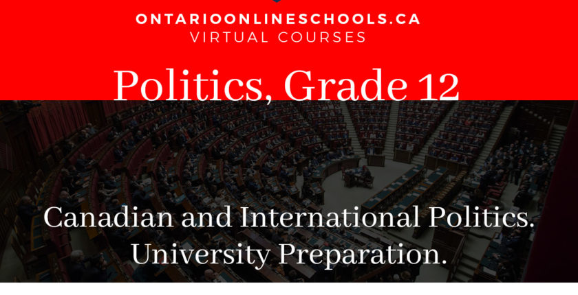 Grade 12, Canadian and World Issues. Canadian and International Politics. University Preparation, CPW4U