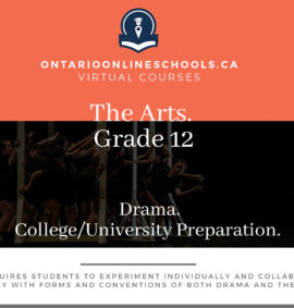 Grade 12, The Arts. Drama. University/College Preparation, ADA4M