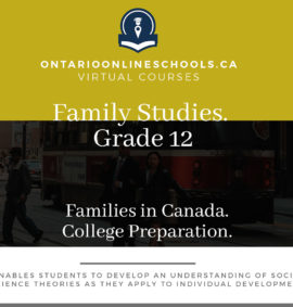 Grade 12, Social Studies and the Humanities. Families in Canada. College Preparation, HHS4C