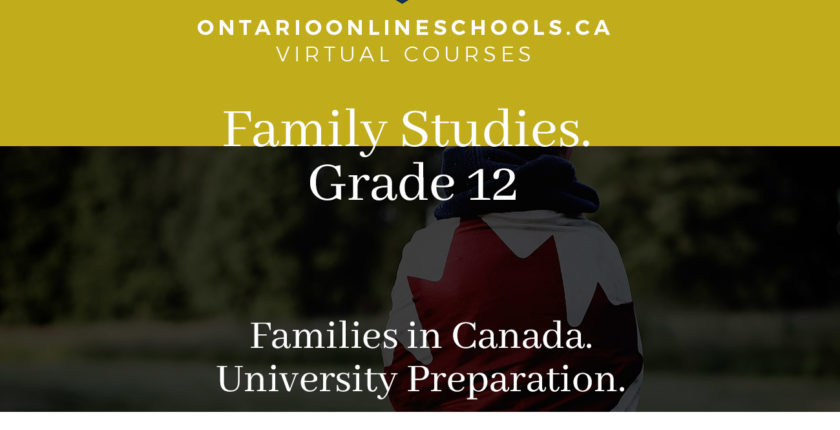 Grade 12, Social Studies and the Humanities. Families in Canada. University Preparation, HHS4U