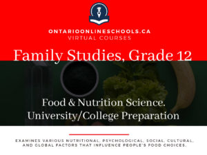 Grade 11, Canadian and World Issues. Food and Nutrition Science. University/College Preparation, HFA4M