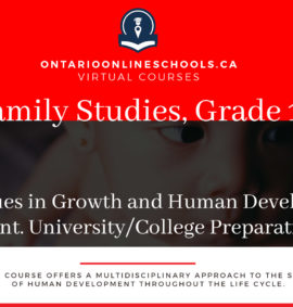 Grade 12, Canadian and World Issues. Issues in Growth and Human Development. University/College Preparation, HHG4M