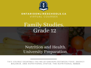 Grade 12, Social Studies and the Humanities. Nutrition and Health. College Preparation, HFA4C