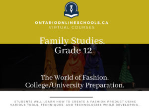 Grade 12, Social Studies and the Humanities. The World of Fashion. University/College Preparation, HNB4M