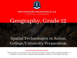 Grade 12, Canadian and World Issues. Spatial Technologies in Action. University/College Preparation, CGO4M