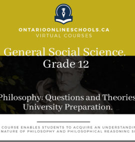 Grade 12, Social Studies and the Humanities. Philosophy: Questions and Theories. University Preparation, HZT4U