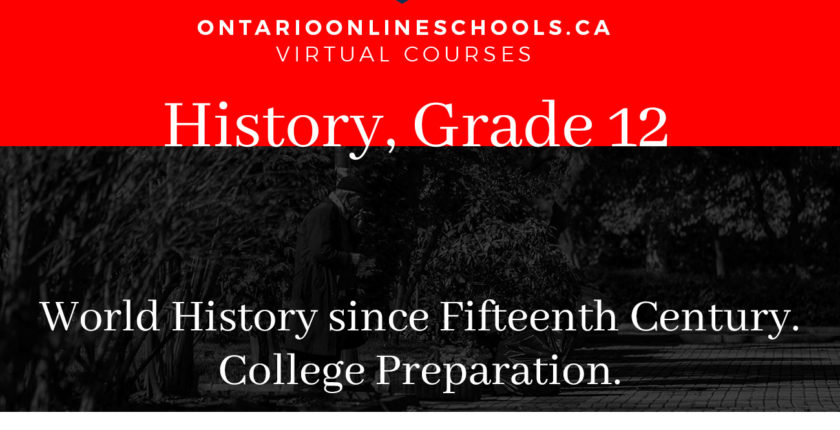 Grade 12, Canadian and World Issues. World History since the Fifteenth Century. College Preparation, CHY3C